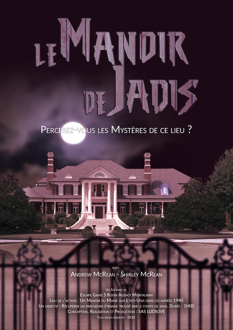 Escape Game S Room Agency Montauban | Scénario Le Manoir de Jadis